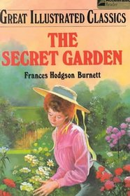 The Secret Garden (Great Illustrated Classics)
