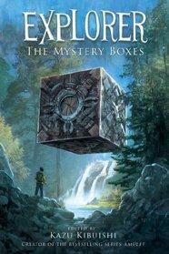 The Mystery Boxes (Explorer, Bk 1)