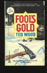 Fool's Gold (Reid Bennett, Bk 4)