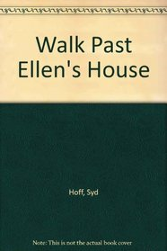 Walk Past Ellen's House