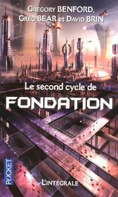 Le second cycle de Fondation (French Edition)