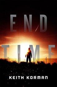 End Time: A Novel