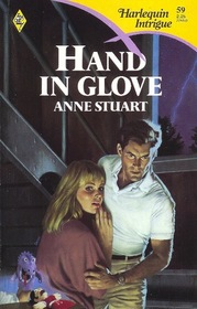 Hand in Glove (Harlequin Intrigue, No 59)
