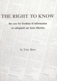 Right to Know: Case for Freedom of Information to Safeguard Our Basic Liberties