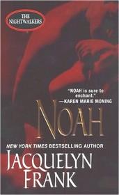 Noah (Nightwalkers, Bk 5)