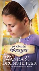 A Cousin's Prayer (Indiana Cousins, Bk 2)