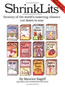 ShrinkLits : Seventy of the World's Towering Classics Cut Down to Size
