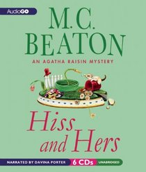 Hiss and Hers (Agatha Raisin, Bk 23) (Audio CD) (Unabridged)