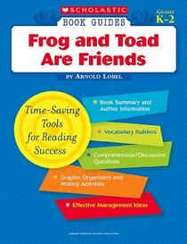 Frog and Toad Are Friends (Scholastic Book Guides, Grades K-2)