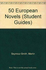 50 European Novels (Student Guides)