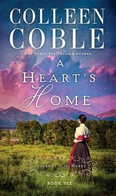 A Heart's Home (Journey of the Heart, Bk 6)
