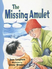 The Missing Amulet (Rigby Literacy: Level 19)