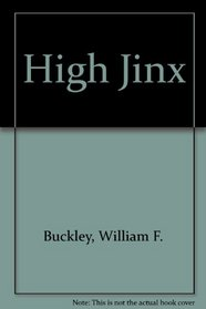 High Jinx (Blackford Oakes, Bk 7)