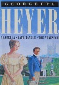 Arabella / Bath Tangle / The Nonesuch
