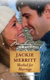 Marked for Marriage (Montana Mavericks)