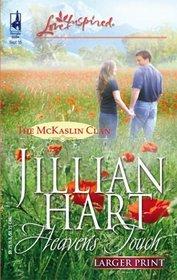 Heaven's Touch (McKaslin Clan, Bk 2) (Larger Print Love Inspired)