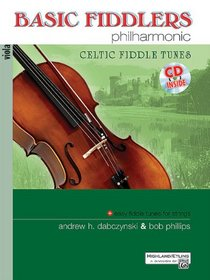 Basic Fiddlers Philharmonic Celtic Fiddle Tunes: Viola (Book & CD)