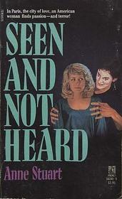 SEEN  NOT HEARD