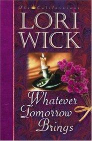 Whatever Tomorrow Brings (Californians, Bk 1)