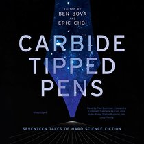 Carbide Tipped Pens: Seventeen Tales of Hard Science Fiction