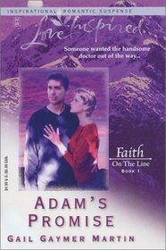 Adam's Promise (Faith on the Line, Bk 1) Love Inspired Romantic Suspense)