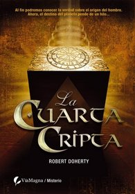 LA CUARTA CRIPTA (Spanish Edition)