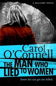 The Man Who Lied to Women (aka The Man Who Cast Two Shadows) (Kathleen Mallory, Bk 2)