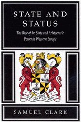 State & Status: The Rise of the State & Aristocratic Power