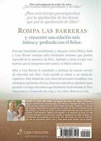 El camino a su presencia / Pathway to His Presence: Un viaje a la intimidad con Dios de 40 d�as (Spanish Edition)