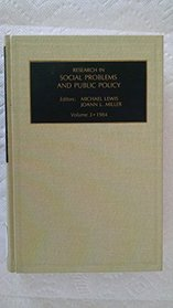 Research in Social Problems and Public Policy: A Research Annual
