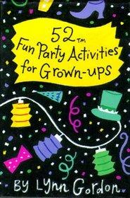 52 Fun Party Activities for Grown-Ups (52 Decks)