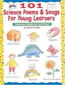 101 Science Poems  Songs for Young Learners (Grades 1-3)