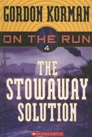 Stowaway Solution (On the Run)