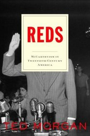 Reds : McCarthyism in Twentieth-Century America