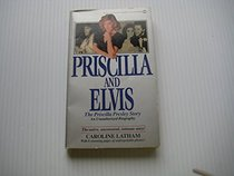 Priscilla and Elvis: The Priscilla Presley Story
