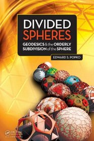Divided Spheres: Geodesics and the Orderly Subdivision of the Sphere