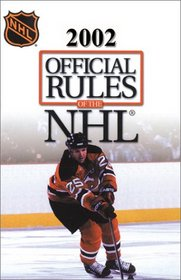 Official Rules of the Nhl 2001-2002 (Official Rules of the NHL)