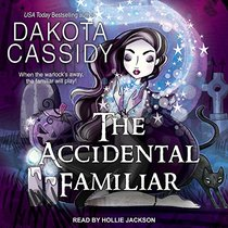 The Accidental Familiar (Accidentally Paranormal)