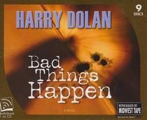 Bad Things Happen (David Loogan, Bk 1) (Audio CD) (Unabridged)