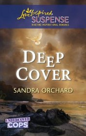 Deep Cover (Love Inspired Suspense)