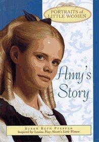 Amy's Story (Portraits of Little Women)