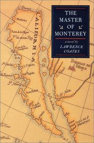The Master Of Monterey: A Novel (Western Literature Series)