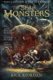 Percy Jackson and the Olympians: Sea of Monsters, The: The Graphic Novel