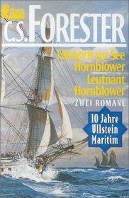 F�hnrich zur See Hornblower / Leutnant Hornblower. Zwei Romane.