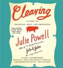 Cleaving: A Story of Marriage, Meat, and Obsession (Audio CD) (Unabridged)