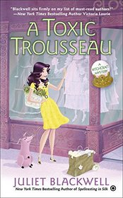 A Toxic Trousseau (Witchcraft, Bk 8)