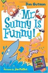 Mr. Sunny Is Funny! (My Weird School Daze, Bk 2)