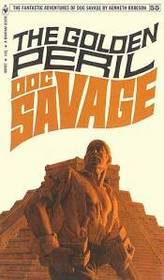 The Golden Peril (Doc Savage #55)