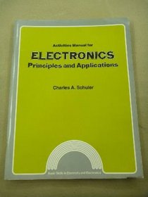 Activity Manual for Electronics: Principles and Applications