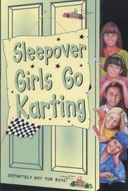 The Sleepover Girls Go Karting (The Sleepover Club)